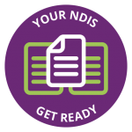 Your NDIS - get ready - white and green overlapping pages with writing on purple circle