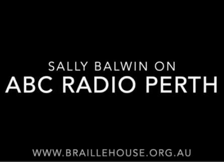 Braille House on ABC Radio Perth